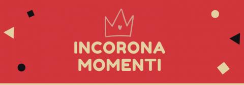 In CORONAMOMENTI