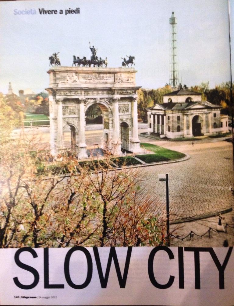 Titolo Articolo: SLOW CITY